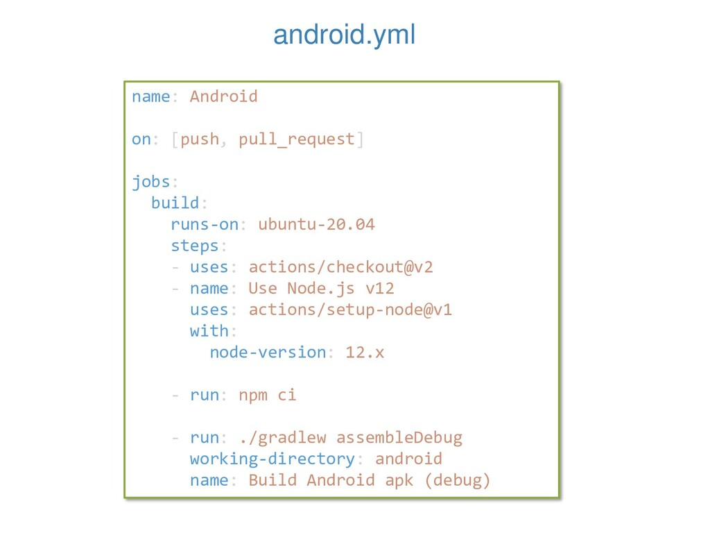 android.yml name: Android on: [push, pull_reque...