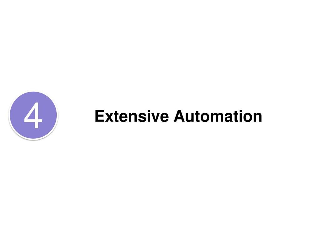 Extensive Automation 4