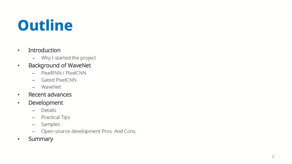 Outline • Introduction – Why I started the proj...