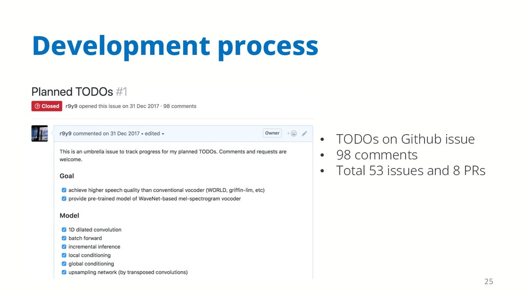 Development process 25 • TODOs on Github issue ...