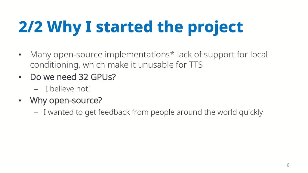 2/2 Why I started the project • Many open-sourc...