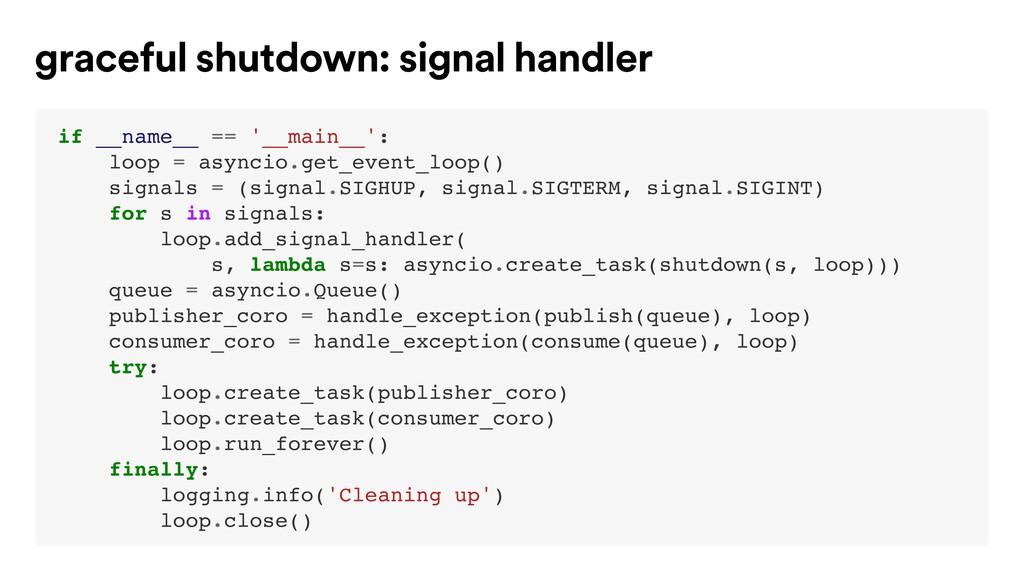 if __name__ == '__main__': loop = asyncio.get_e...