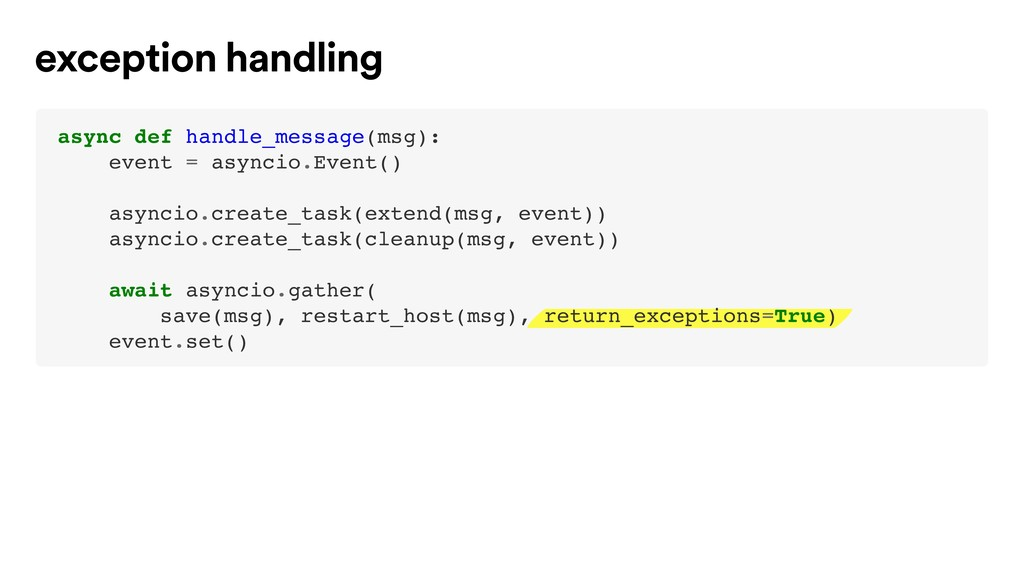 exception handling async def handle_message(msg...