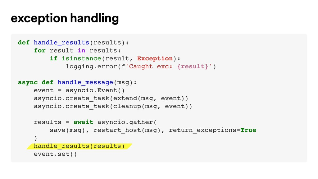 exception handling def handle_results(results):...