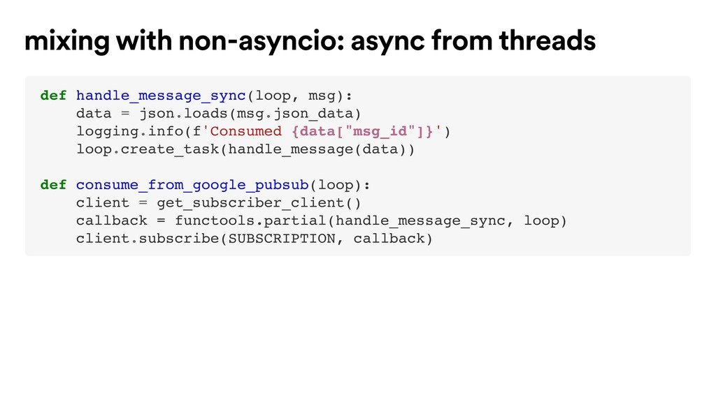 def handle_message_sync(loop, msg): data = json...