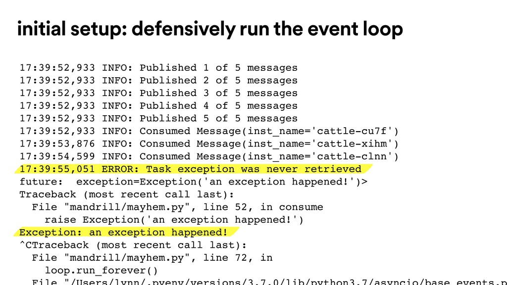 initial setup: defensively run the event loop 1...