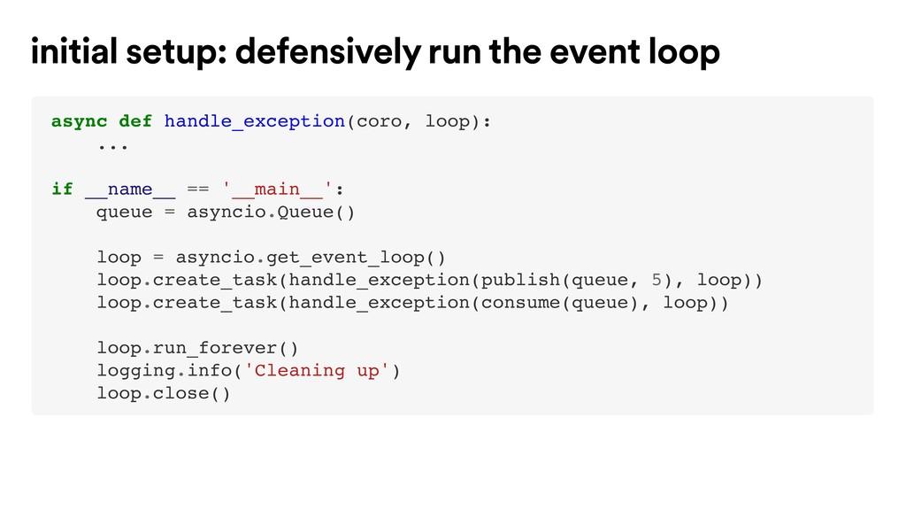 async def handle_exception(coro, loop): ... if ...