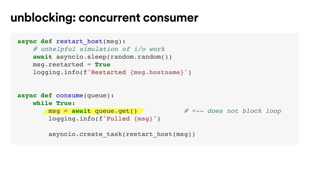 unblocking: concurrent consumer async def resta...
