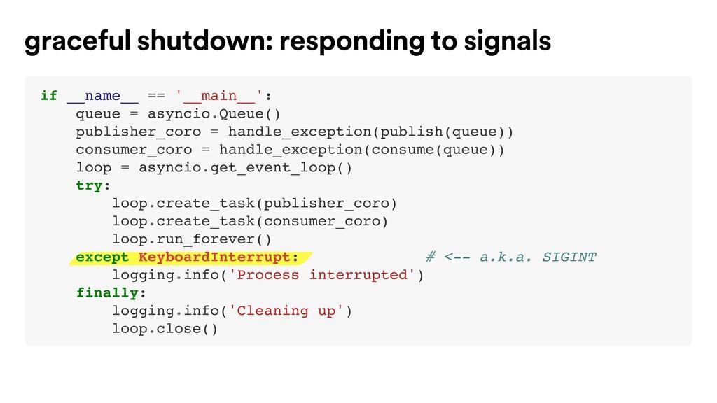 graceful shutdown: responding to signals if __n...