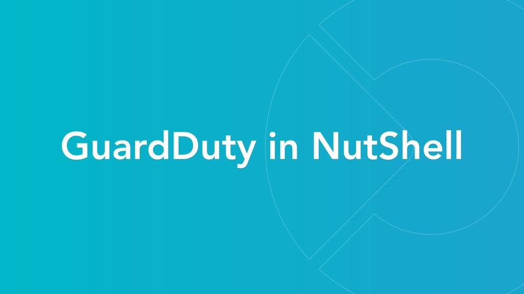 GuardDuty in NutShell