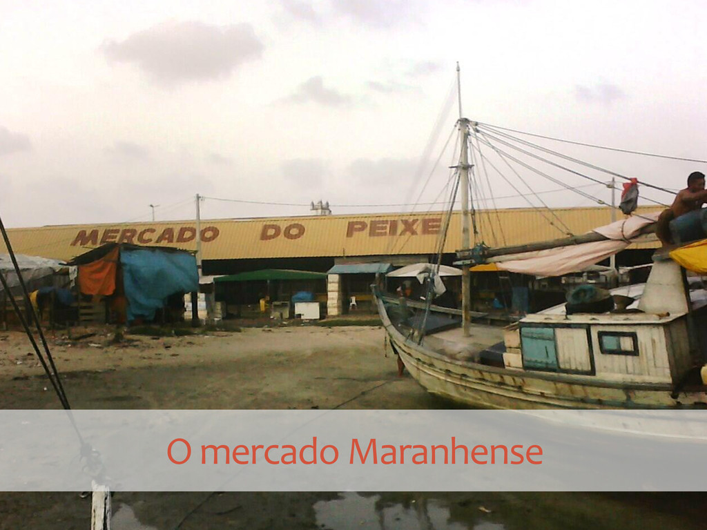 O mercado Maranhense