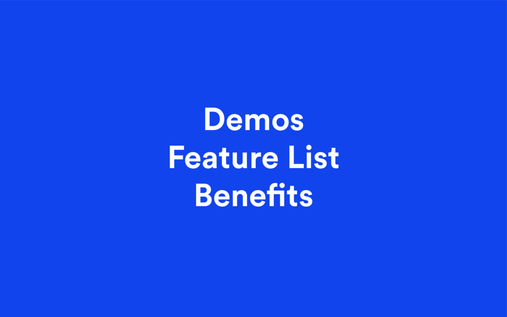 Demos Feature List Bene ts