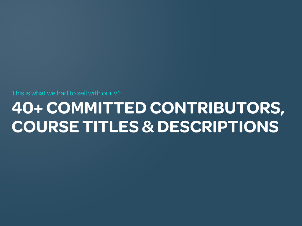 40+ COMMITTED CONTRIBUTORS, COURSE TITLES & DES...