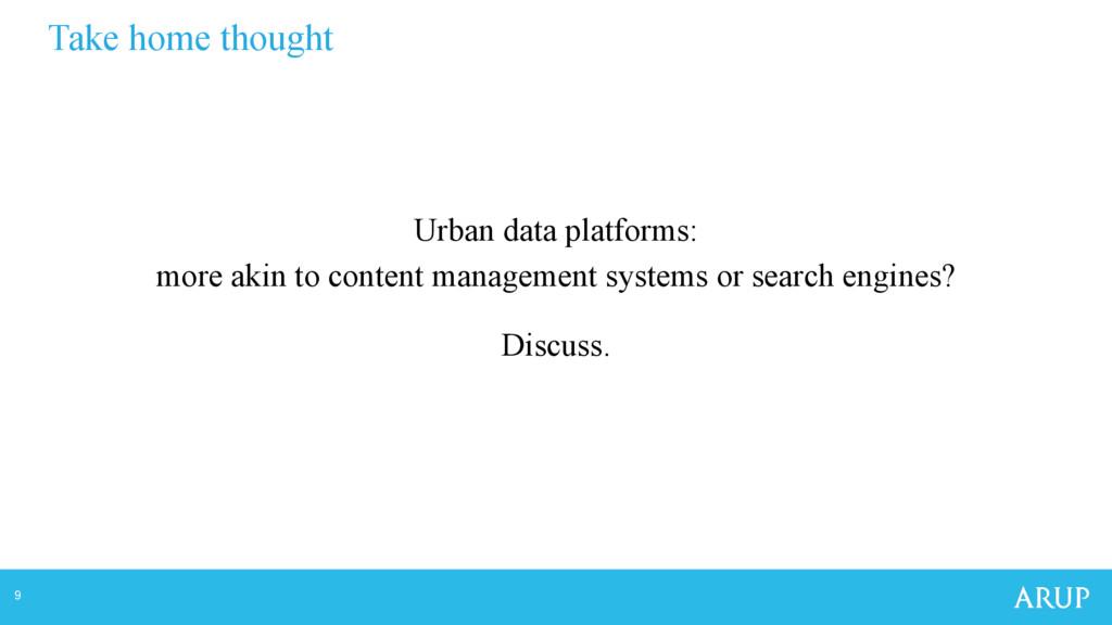 9 Urban data platforms: more akin to content ma...