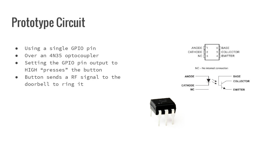 Prototype Circuit ● Using a single GPIO pin ● O...