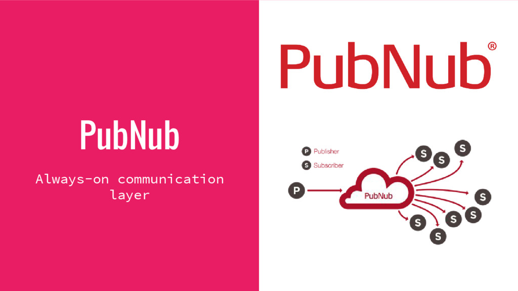 PubNub Always-on communication layer