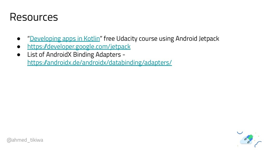 "Resources @ahmed_tikiwa ● ""Developing apps in K..."