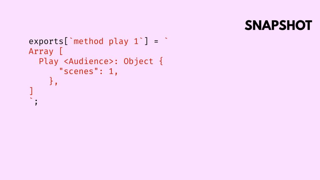 SNAPSHOT exports[`method play 1`] = ` Array [ P...