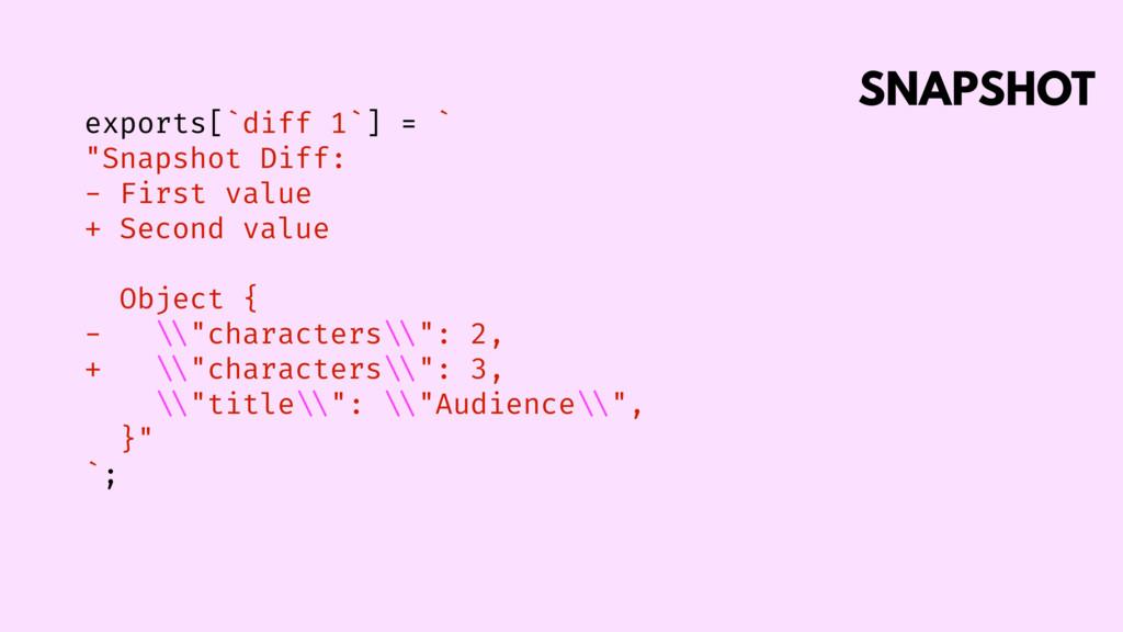 "SNAPSHOT exports[`diff 1`] = ` ""Snapshot Diff: ..."