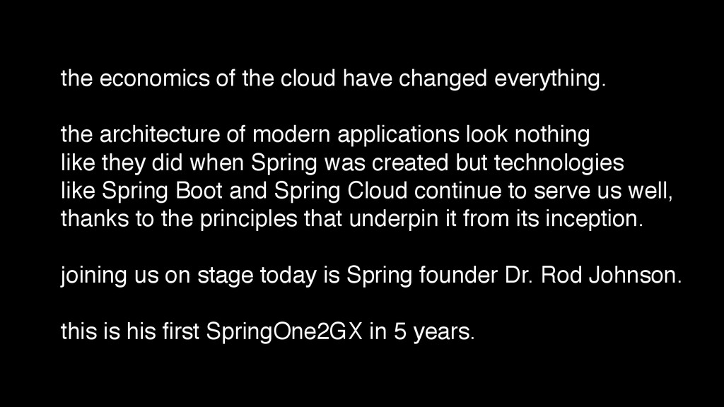 the economics of the cloud have changed everyth...