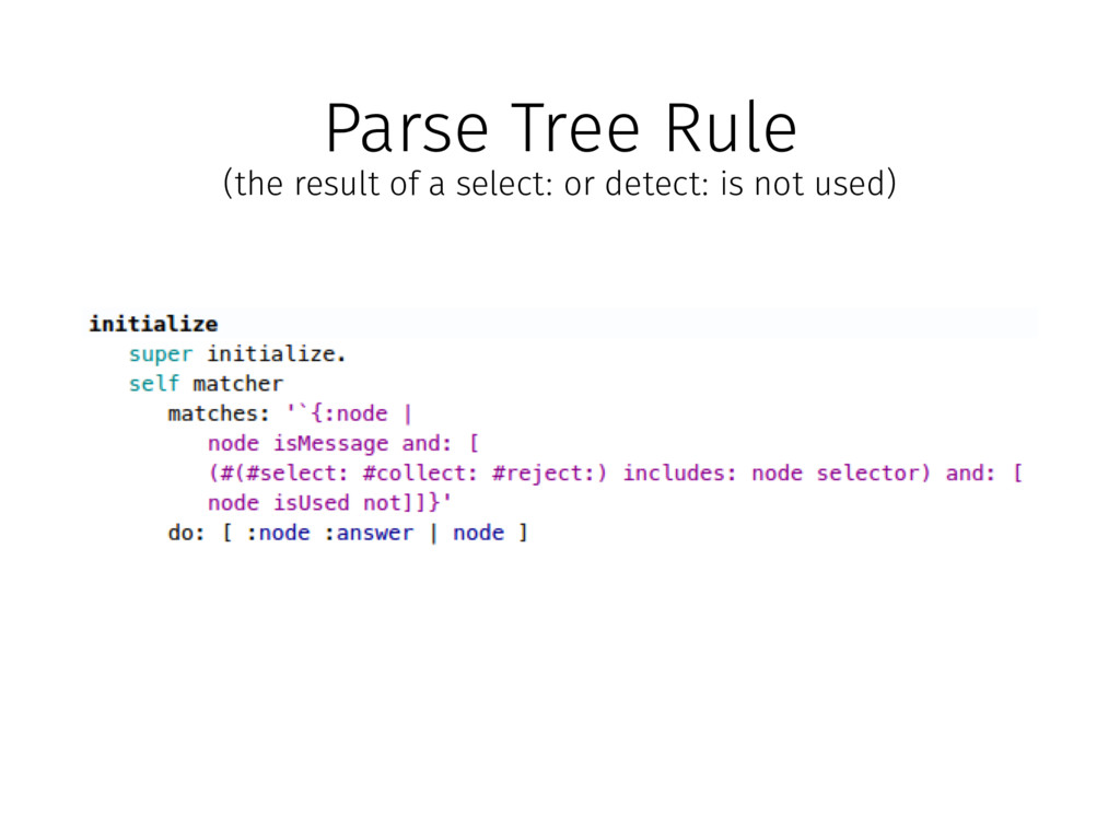 Parse Tree Rule (the result of a select: or det...