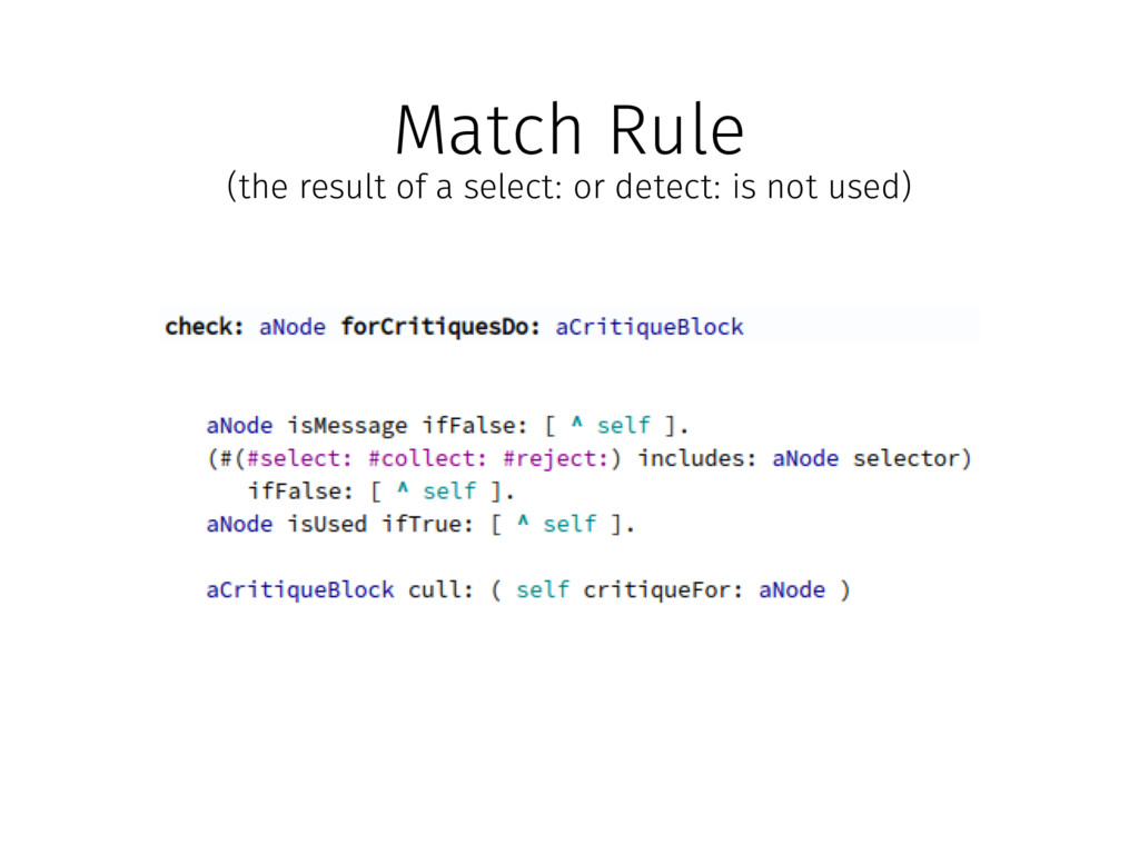 Match Rule (the result of a select: or detect: ...