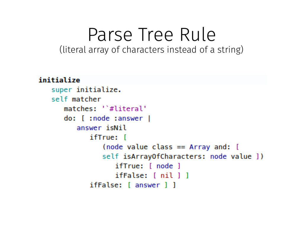 Parse Tree Rule (literal array of characters in...