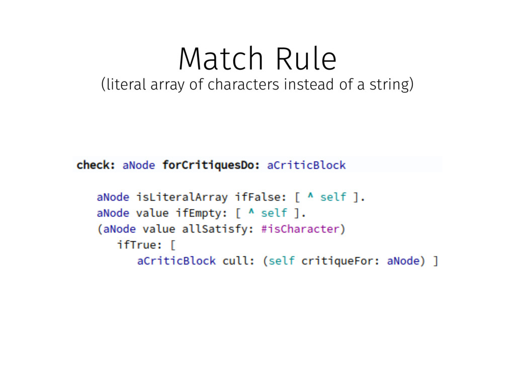 Match Rule (literal array of characters instead...