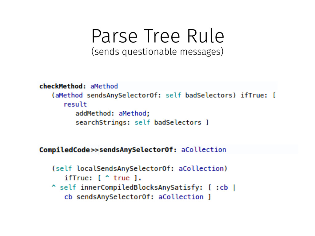 Parse Tree Rule (sends questionable messages)