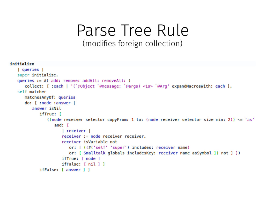 Parse Tree Rule (modi!es foreign collection)