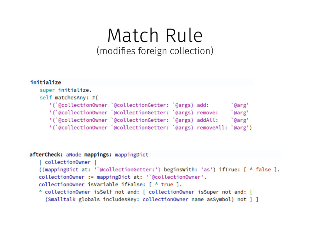Match Rule (modi!es foreign collection)