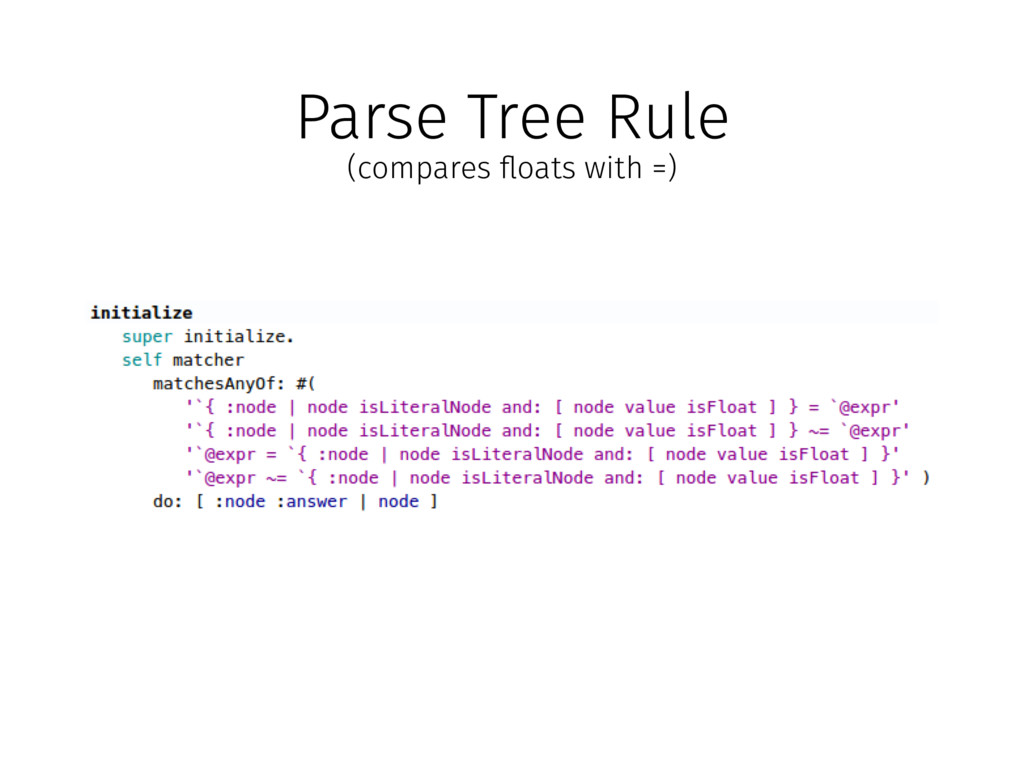 """Parse Tree Rule (compares """"oats with =)"""