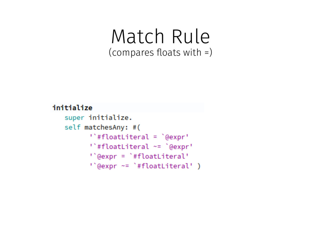 """Match Rule (compares """"oats with =)"""