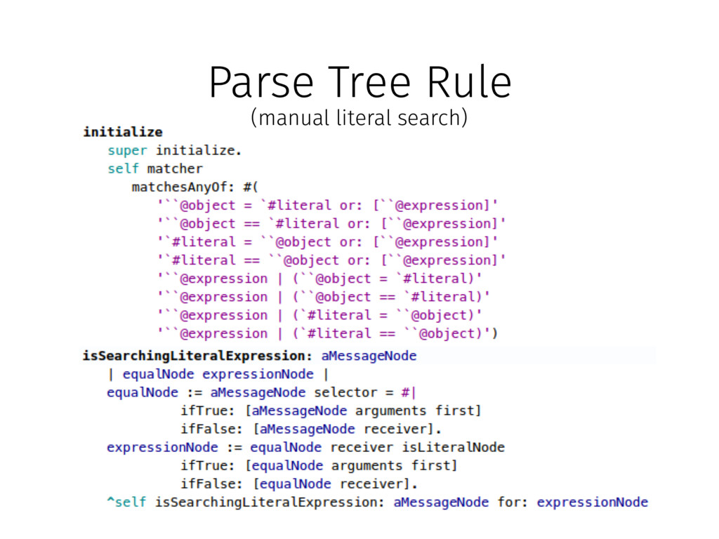 Parse Tree Rule (manual literal search)