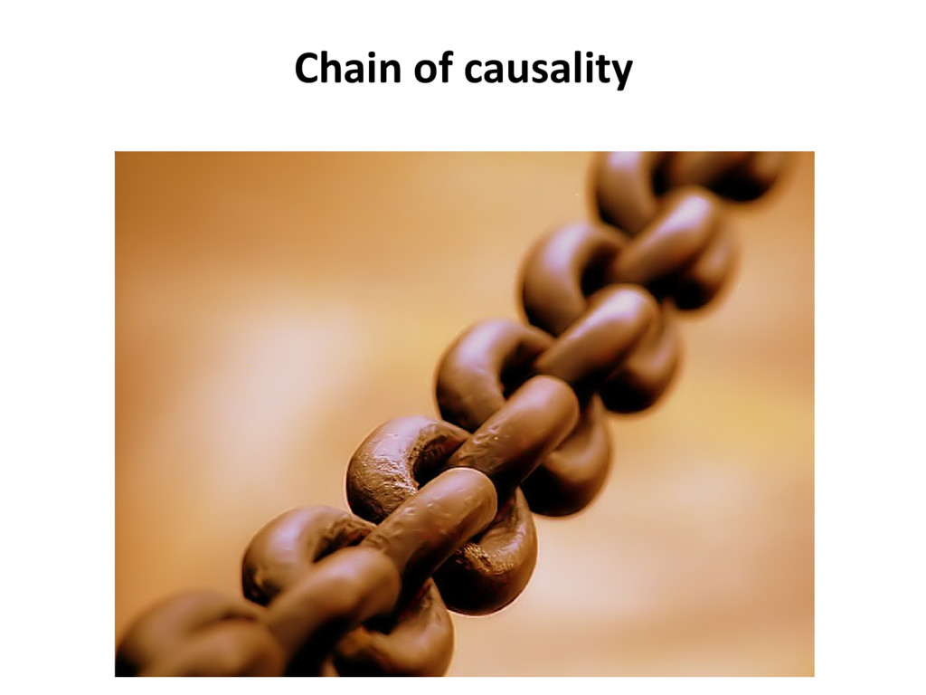 Chain of causality