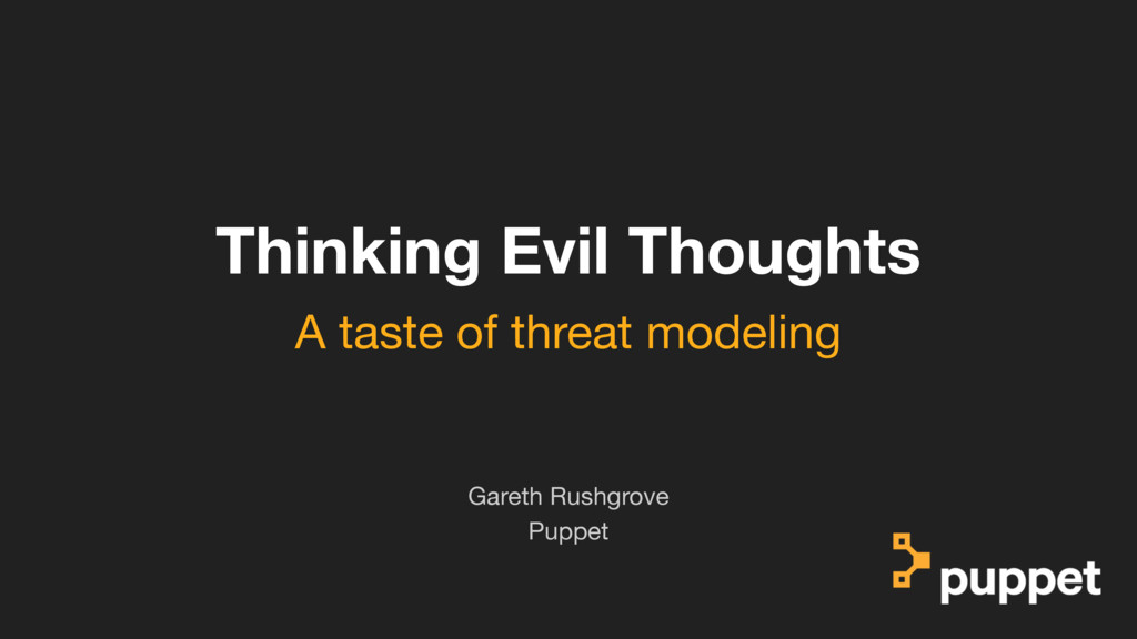 (without introducing more risk) Thinking Evil T...