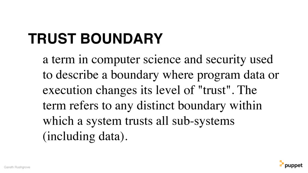 Gareth Rushgrove a term in computer science and...