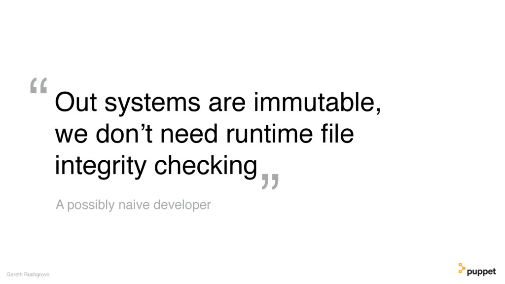 Out systems are immutable, we don't need runtim...