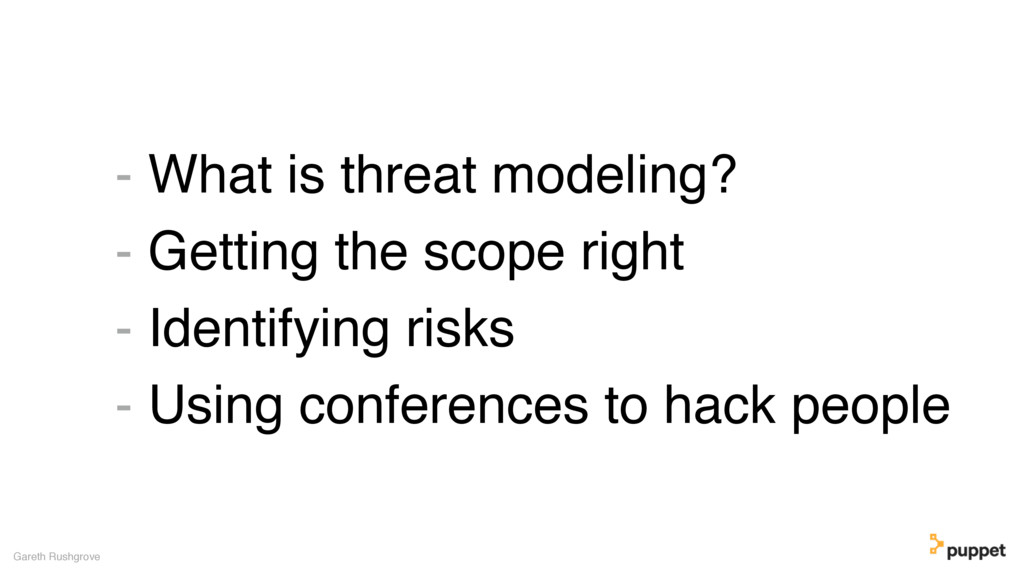 - What is threat modeling? - Getting the scope ...