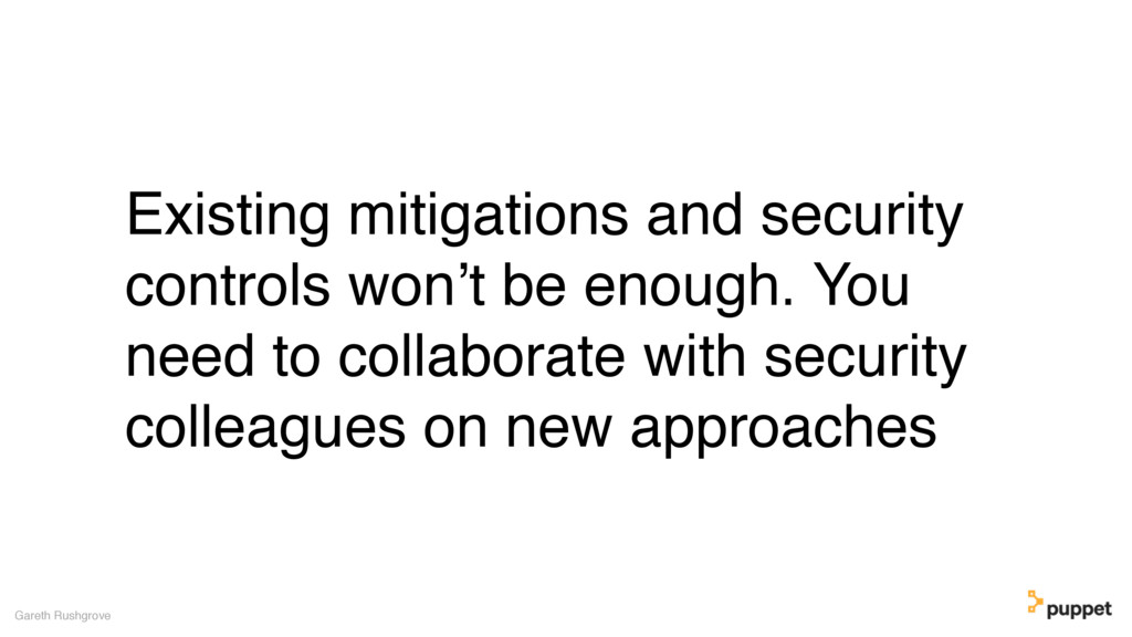 Existing mitigations and security controls won'...