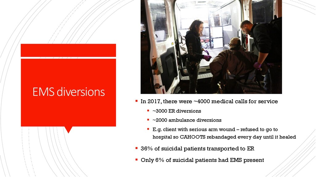EMS diversions § In 2017, there were ~4000 medi...