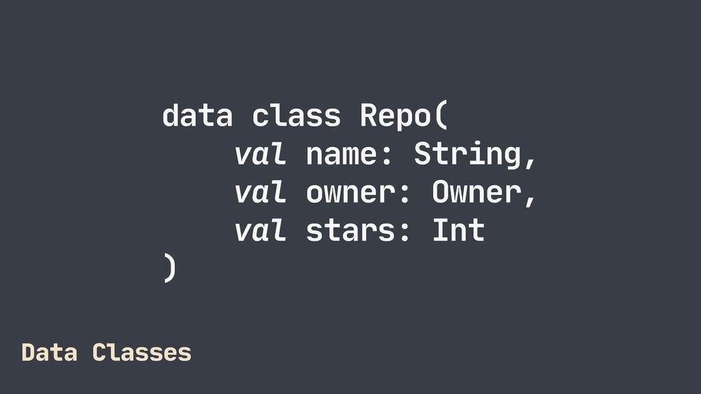 data class Repo(  val name: String,  val owner:...