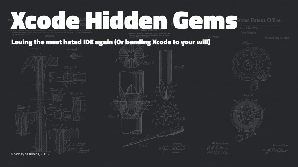 Xcode Hidden Gems Loving the most hated IDE aga...