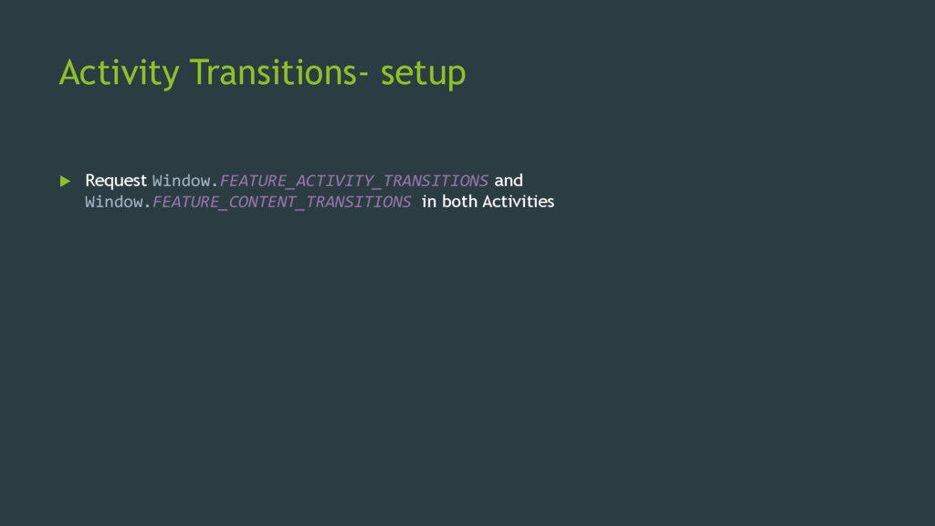 Activity Transitions- setup  Request Window.FE...