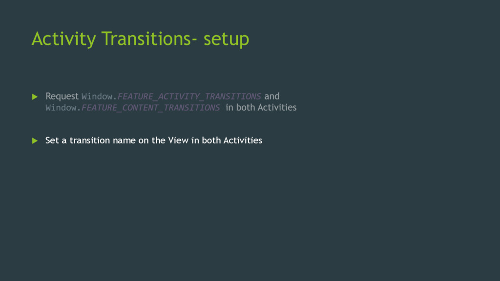 Activity Transitions- setup   Set a transitio...