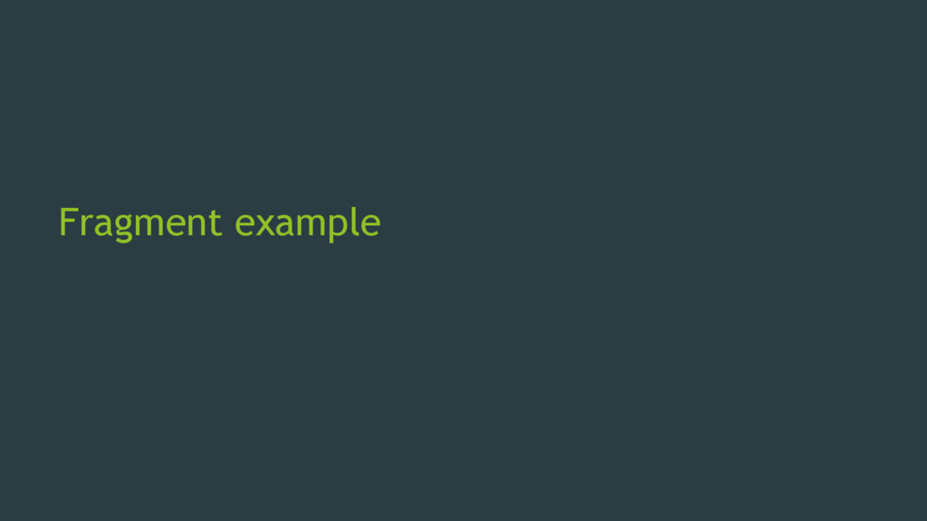 Fragment example