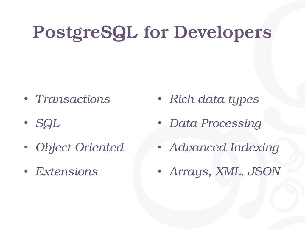 PostgreSQL for Developers • Transactions • SQL ...