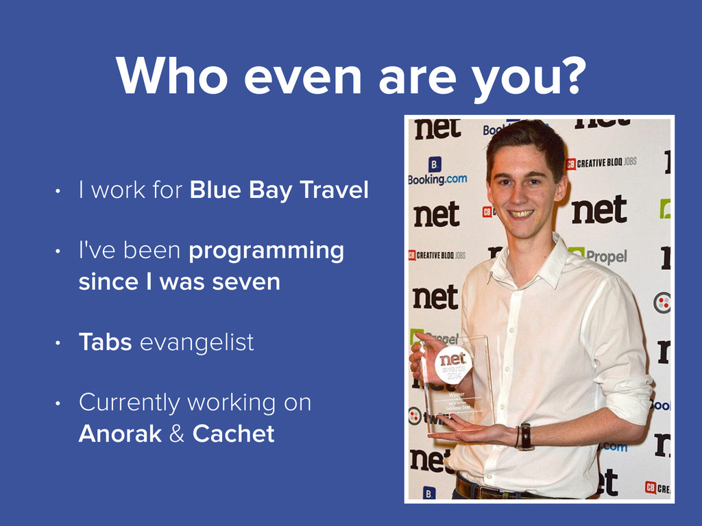 Who even are you? • I work for Blue Bay Travel ...