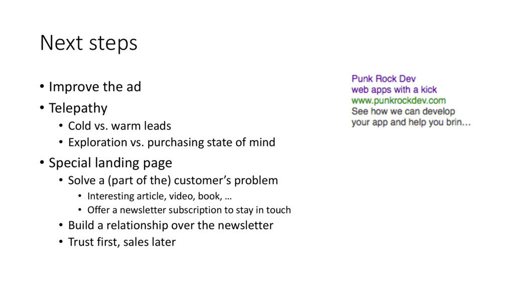 Next steps • Improve the ad • Telepathy • Cold ...