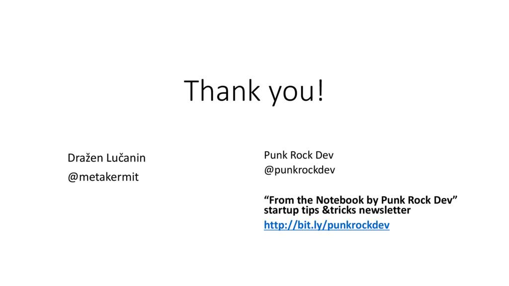 Thank you! Dražen Lučanin @metakermit Punk Rock...